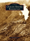 Ocean Shore Railroad (eBook)